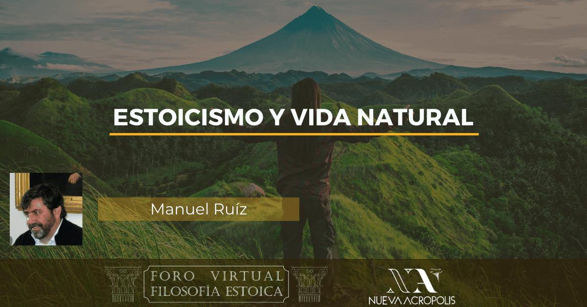 Conferencia Estoicismo y Vida Natural hoy de Manuel Ruiz Torres