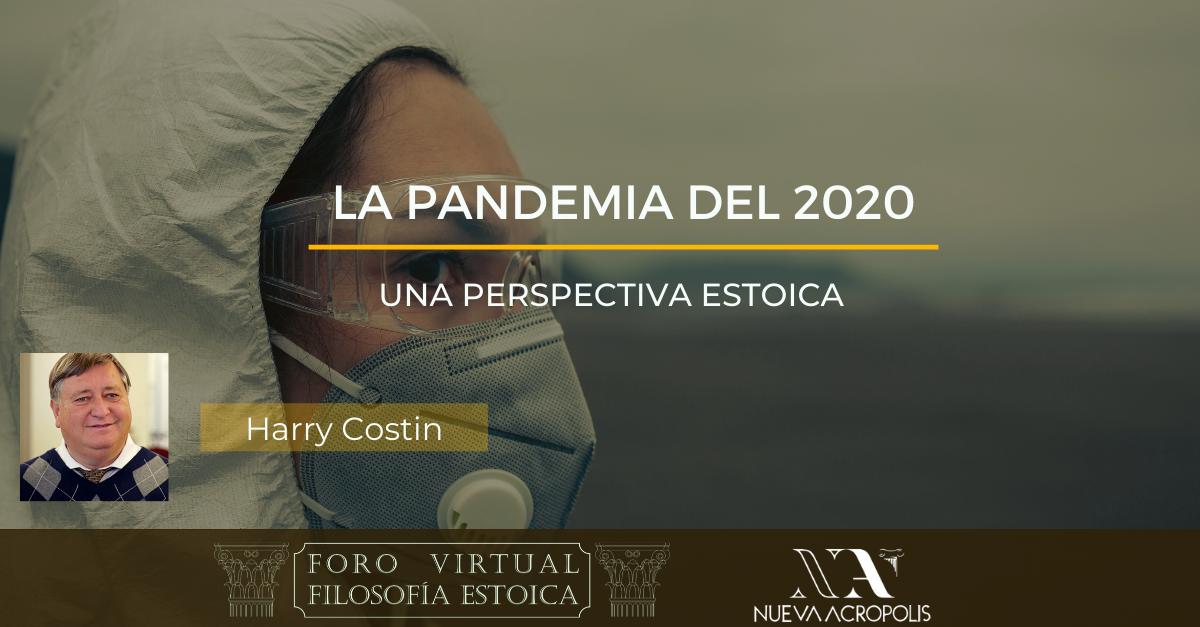 Conferencia La Pandemia del 2020 una perspectiva estoica