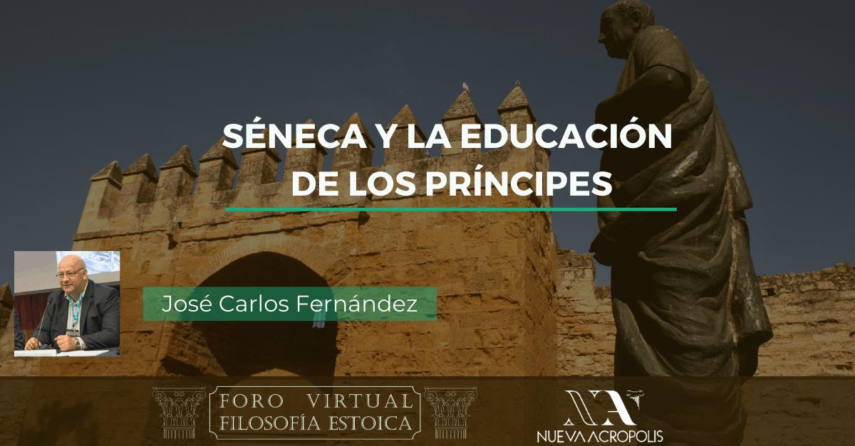 Conferencia Seneca y la educación de los principes de Jose Carlos Fernandez