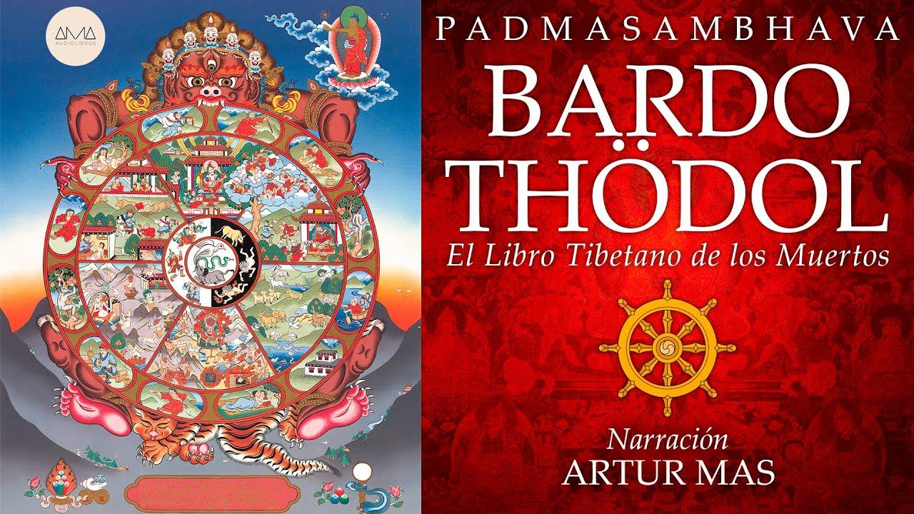 AMA Audiolibros Bardo Thodol- El Libro Tibetano de los Muertos