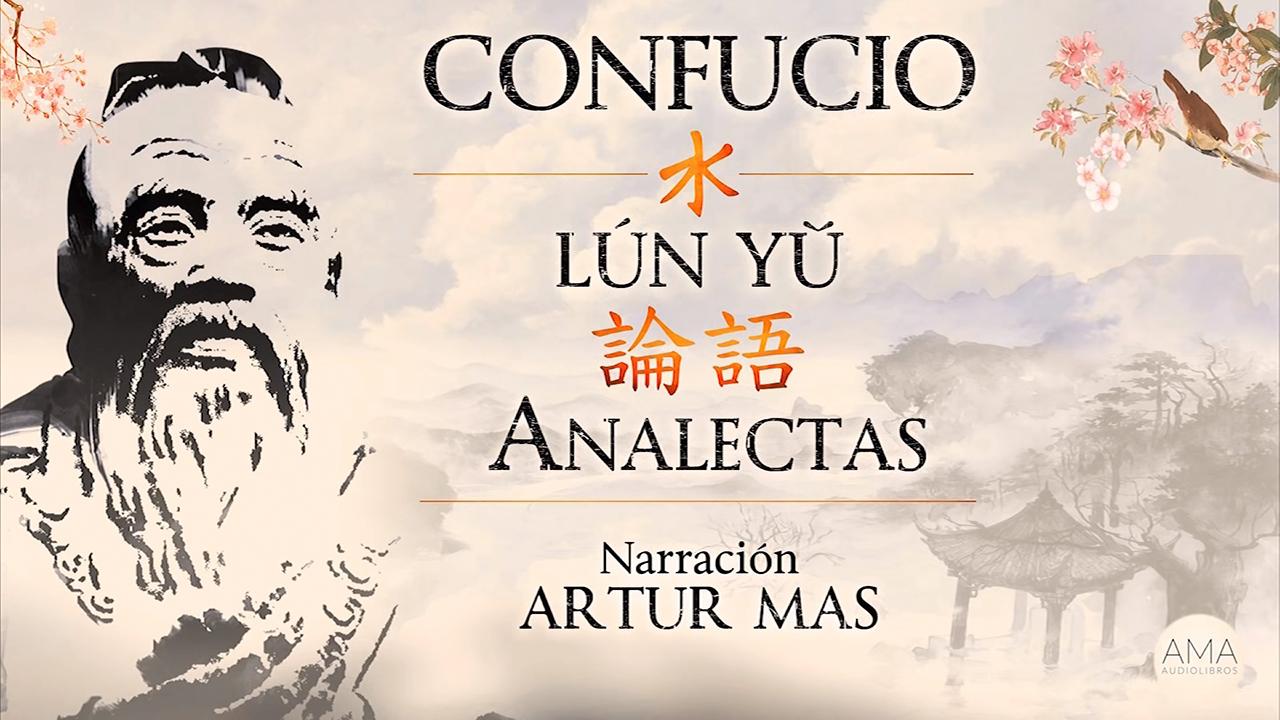 AMA Audiolibros Confucio - Analectas -Lún Yǔ