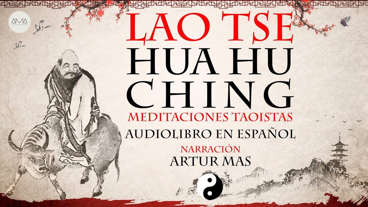 AMA Audiolibros Lao Tse - Hua Hu Ching