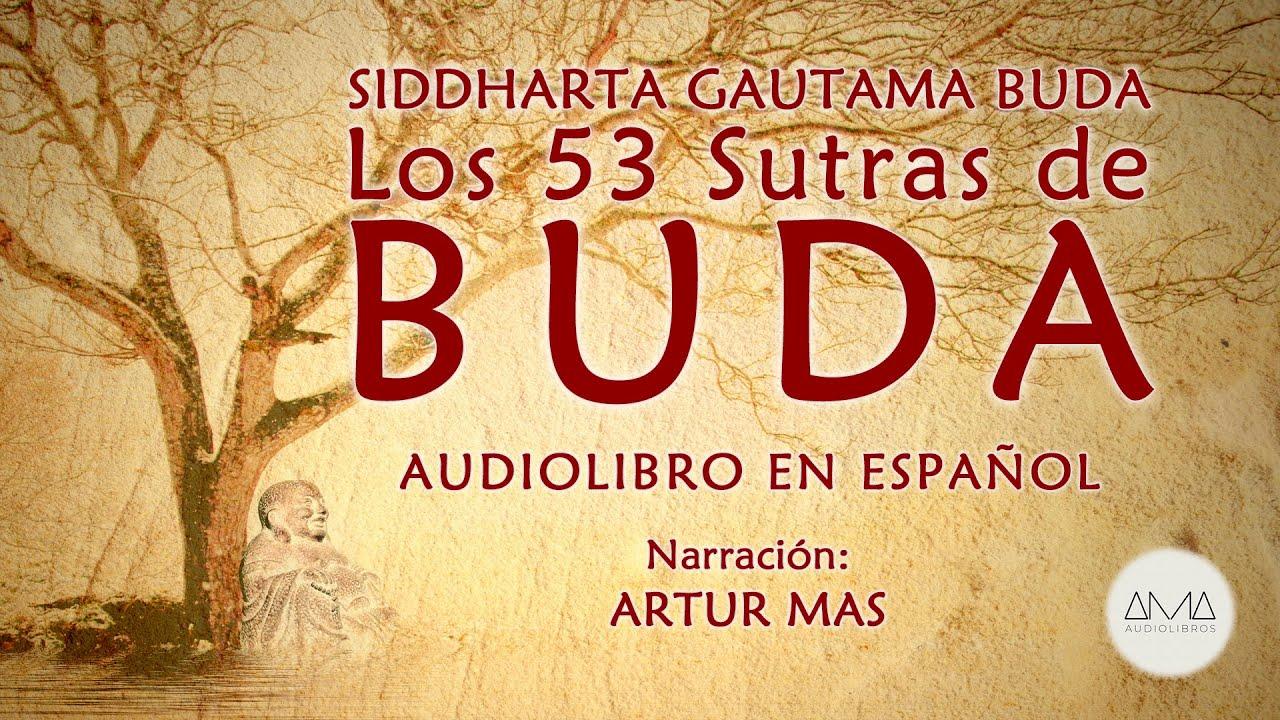 AMA Audiolibros Siddharta Gautama Buda - Los 53 Sutras de Buda